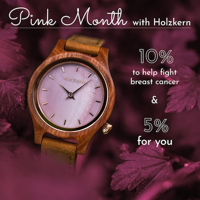 Pink Month with Holzkern