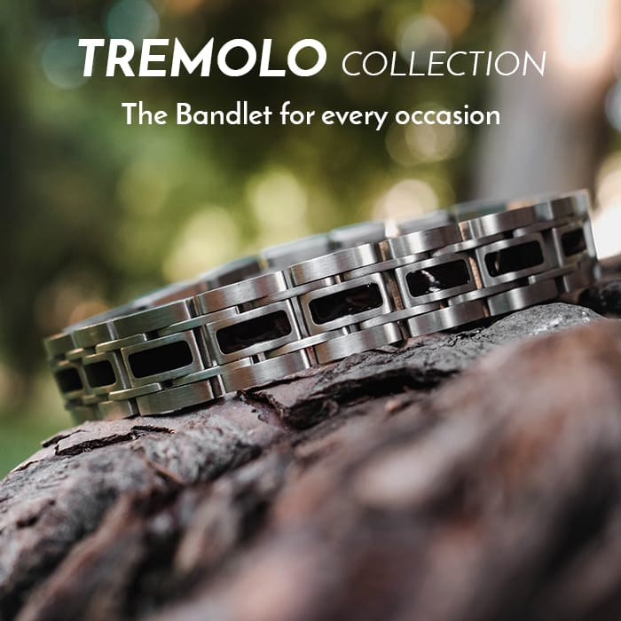 The Tremolo Bandlet Collection