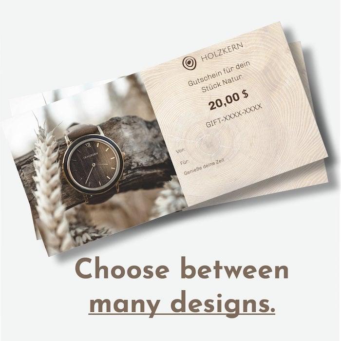 Choose between many designs