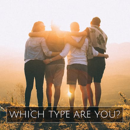 Which type are you?